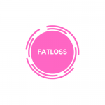 Fatloss